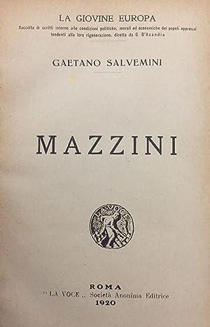 Mazzini. La giovine Europa, raccolta di scritti intorno alle condizioni politiche, morali ed ...