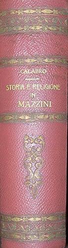 Mazzini. La dottrina storica. Studio di critica storica.: CALABRO, Giuseppe.