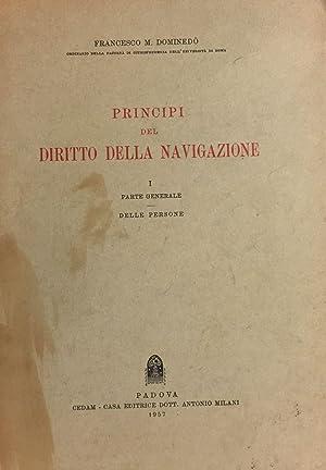 Principi del diritto della navigazione. Parte generale delle persone.: DOMINEDÒ FRANCESCO MARIA.