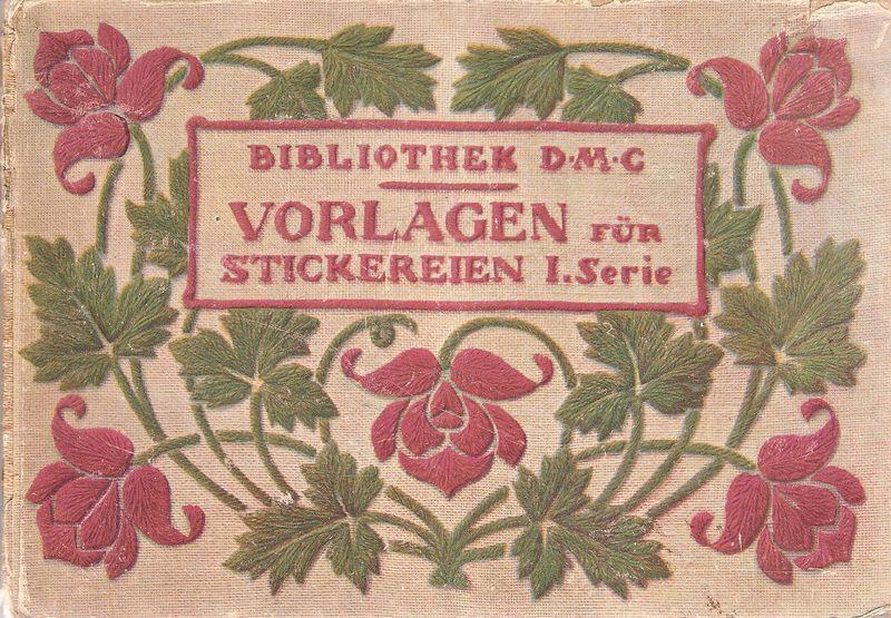 Vorlagen für Stickereien - I. Serie. (Bibliothek: Dillmont, Therese de):