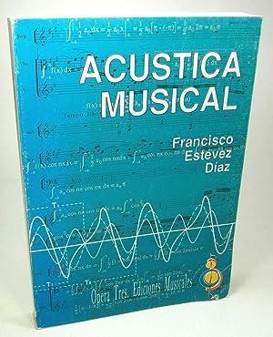 Acustica Musical.: Estevez Diaz, Francisco: