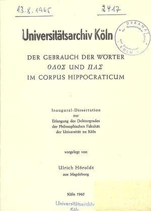 Der Gebrauch der Wörter olos und pas: Höroldt, Ulrich: