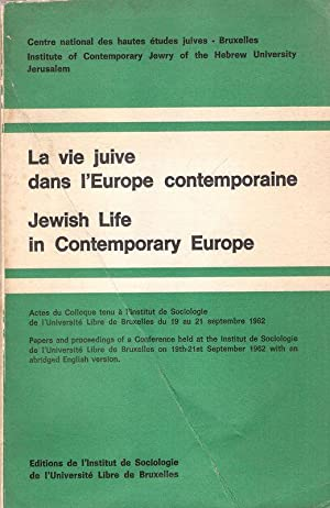 La vie juive dans l'Europe contemporaine. Jewish life in contemporary Europe. Actes du colloque t...