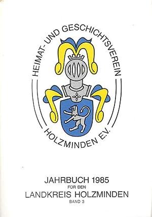 Jahrbuch für den Landkreis Holzminden. Band 3, 1985.: Heimat- und Geschichtsverein für ...