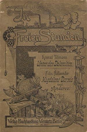 In freien Stunden ; eine Wochenschrift ;: Telmann, Konrad /