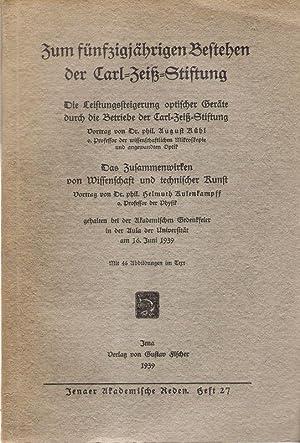 Zum fünfzigjährigen Bestehen der Carl-Zeiß-Stiftung : gehalten: Carl-Zeiss-Stiftung, Jena (Hrsg.):