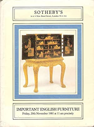 Sotheby's London. Important English furniture. Auktion November 1981. (Auktionskatalog).