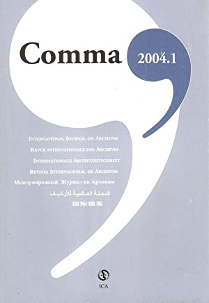 Comma. International journal on archives. 2004 / 1.