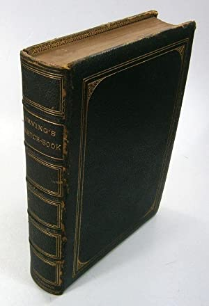Sketch Book. [Irving's Sketch-Book]. Artists Edition. Illustrated with one hundred and twenty Eng...