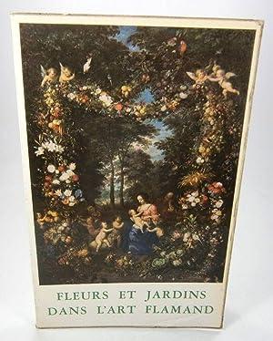 Fleurs et jardins dans l'art flamand.: Musee des Beaux-Arts