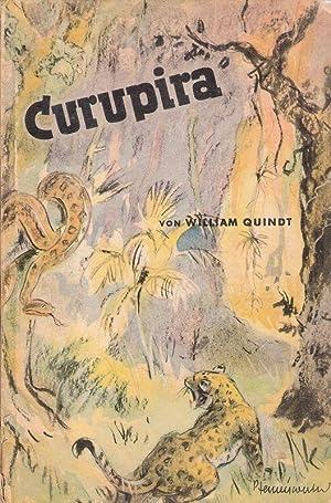 Curupira. Ein Abenteuerbuch vom Amazonenstrom.: Quindt, William: