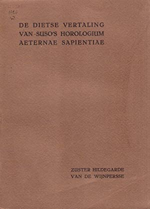 De dietse vertaling van Suso's Horologium aeternae: Wijnpersse, Alice Gerarda