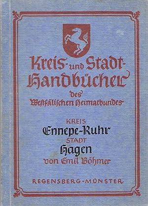 Der Kreis Ennepe-Ruhr, die Stadt Hagen. (Kreis-: Böhmer, Emil: