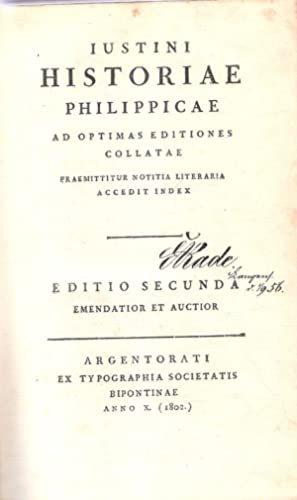 Iustini Historiae Philippicae ; ad optimas editiones: Iustinus, Marcus Iunianus: