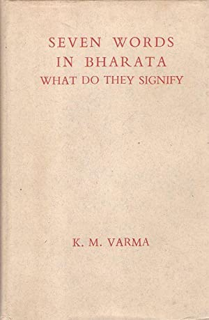 Seven words in Bharata. What do they signify.
