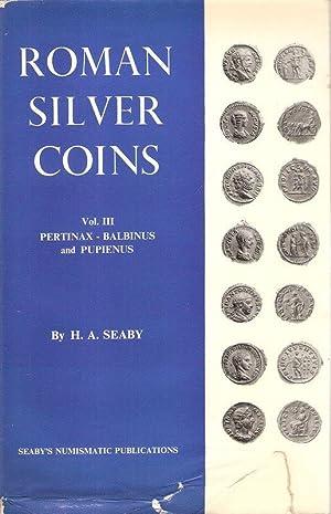 Roman silver coins. 3. Pertinax to Balbinus: Seaby, Herbert Allen: