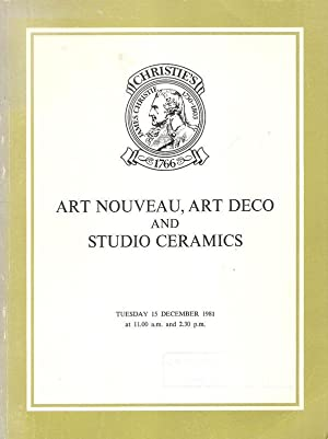 Art Nouveau, Art Deco and Studio Ceramics. Auktion: Christie, Manson & Woods : 15.12.1981. The Pr...
