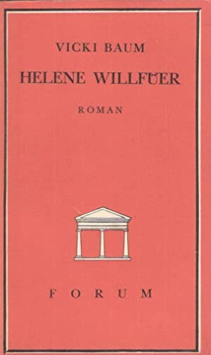 Stud. chem. Helene Willfüer. Roman. (Forum-Bücher ; [6]).