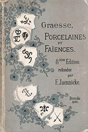 Guide de l'amateur de porcelaines et de faiences(y compris gres et terres cuites). Collection com...