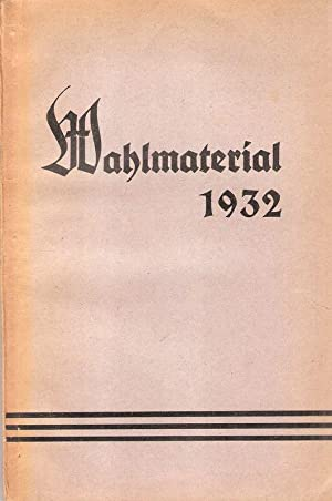Wahlmaterial 1932.