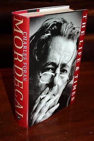 MORDECAI THE LIFE & TIMES (Signed 1st Printing) Biography of Mordecai Richler: Charles Foran