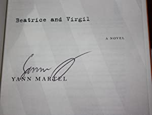 BEATRICE AND VIRGIL [SIGNED 1st U.S. Printing]: Yann Martel