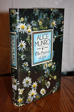 The Progress of Love [SIGNED BRITISH 1ST/1ST]: Alice Munro