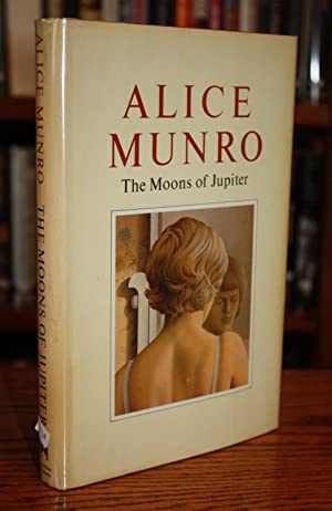 The Moons of Jupiter [SIGNED FIRST CANADIAN: Alice Munro