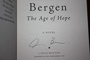 THE AGE OF HOPE {Signed 1st Edition}: David Bergen