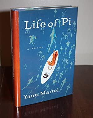 LIFE OF PI [SIGNED 1st/1st U.S. Edition]: YANN MARTEL