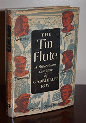 THE TIN FLUTE {Rare SIGNED 1st U.S.: GABRIELLE ROY
