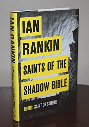 Saints of the Shadow Bible [SIGNED & DOODLED] An Inspector Rebus Novel: IAN RANKIN
