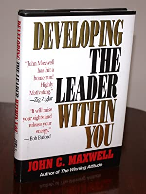 Developing the Leader Within You [SIGNED]: John C Maxwell