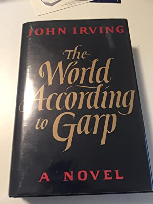 The World According to Garp [SIGNED AMERICAN: John Irving