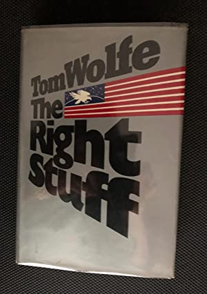 The Right Stuff [SIGNED AMERICAN 1ST/2ND]: Tom Wolfe
