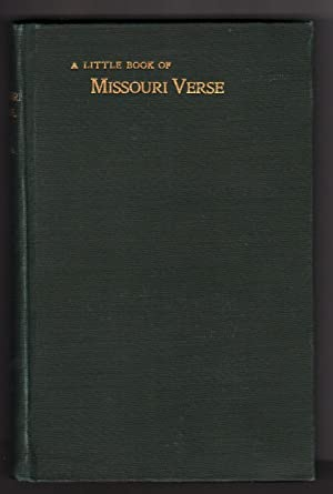 LITTLE BOOK OF MISSOURI VERSE [SIGNED]: J.S. Snoddy
