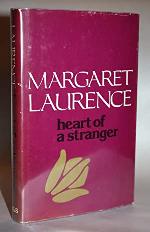 THE HEART OF A STRANGER [Scarce SIGNED First Edition First Printing]: Margaret Laurence