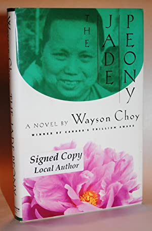 THE JADE PEONY [Signed First Edition First: Wayson Choy