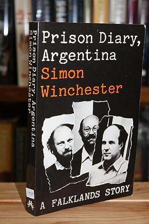 Prison Diary, Argentina [SIGNED BRITISH 1ST/1ST]: Simon Winchester