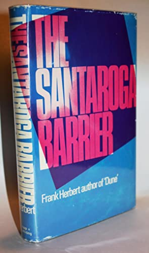 THE SANTAROGA BARRIER {Scarce First UK Printing} by the Author of DUNE: FRANK HERBERT
