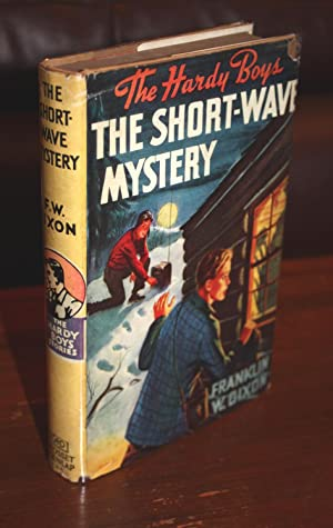 THE SHORT-WAVE MYSTERY {First Edition}: Franklin W. Dixon
