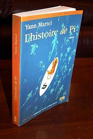 L'histoire de Pi or Life of Pi: Yann Martel