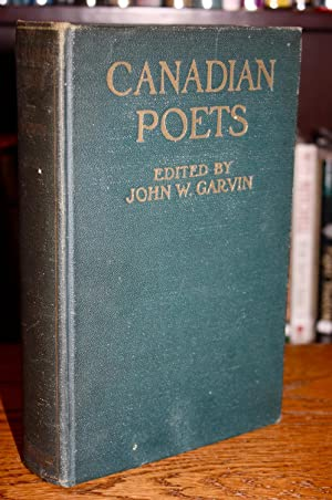 Canadian Poets ( SIGNED ASSOCIATION COPY): John W. Garvin