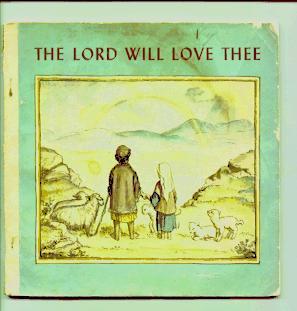 The Lord Will Love Thee: Clarke, Sarah Klein Illus. Tasha tudor