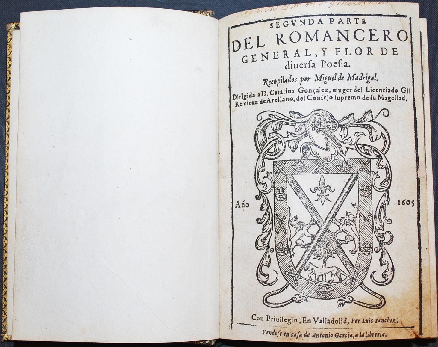 Segunda Parte Del Romancero General , y Flor De Diversa Poesía.: Madrigal, Miguel De