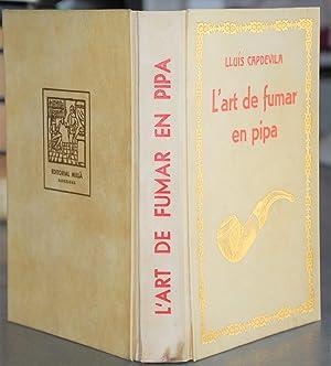 L'Art De Fumar En Pipa.: Capdevila, Lluís