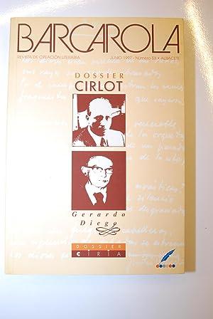 Barcarola Revista De Creación Literaria. nº 53. Dossier Cirlot = Dossier Gerardo Diego ...