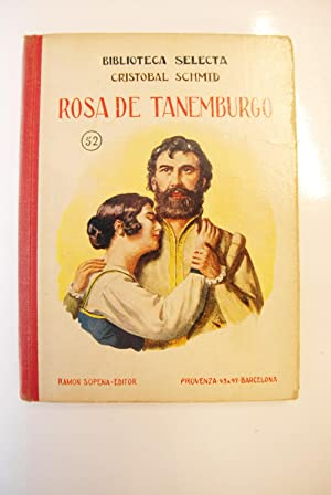 Rosa De Tanemburgo.: Schmid, Cristobal