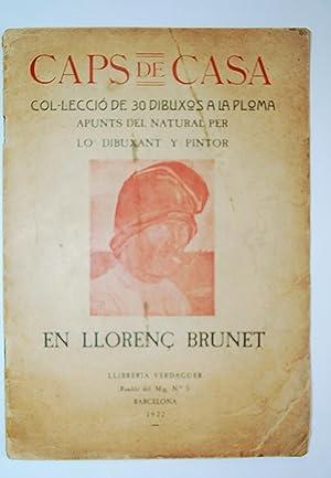 Caps De Casa. Col.lecció De 30 Dibuixos a La Ploma Del Pintor llorenç Brunet.