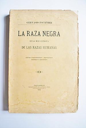 La Raza Negra Es La Más Antigua: Fournier, Gervasio